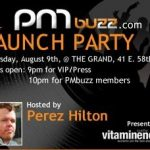 Perez Hilton Hosts PMBuzz Launch Party; 1st Nightlife Social Networking Site Launches