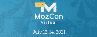 MozCon Moz Speakers for 16th Annual MozCon Virtual Conference